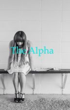 The Alpha by miadaniellejames09