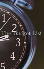 The Bucket List by KenzieJae22