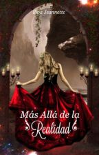 MAS ALLA DE LA REALIDAD by Ijeloga