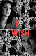 I Wish by ssa_criminal