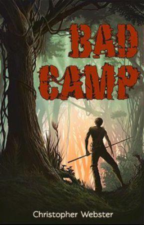 Bad Camp by ChristopherWebster