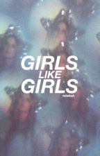 girls like girls - halsey  by inactivehhh