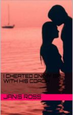 I cheated on my bf with his coach by JanisRoss
