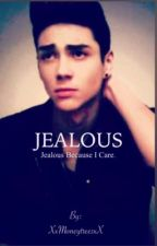 **JEALOUS**(CD9 FANFIC) by XxMoneytreesxX
