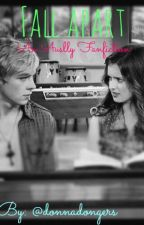 Fall Apart (Auslly Fanfiction) by R5Rocksss