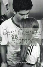 Best Friend's Brother by NeverShoutMercy