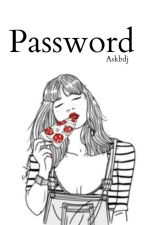 Password  by Askbdj