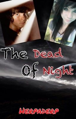 the dead of night (Carl Grimes love story)