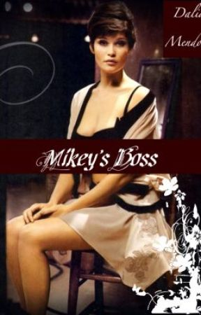 Mikey's Boss by Dally7