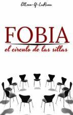 Fobia: El círculo de las sillas by ElLeon-Y-LaRana