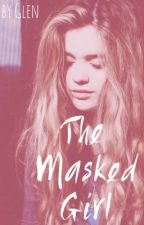 The Masked Girl (Louis Tomlinson) by glamorousglen3