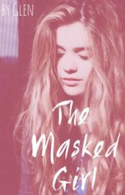 The Masked Girl (Louis Tomlinson) by glamorousglen3