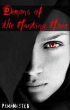 Demons of the Hunting Hour by JoshKing