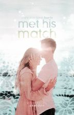 Met His Match [PUBLISHED ON AMAZON KINDLE] by sheldon_