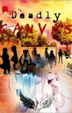 Deadly Canvas ~Pokemon Fanfiction~ by xXFrozenMidnightXx