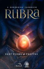 Rubra - A Guerreira Carmesim by GabyFirmo