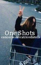 OneShots - concorso (chiuso) by Tribute84
