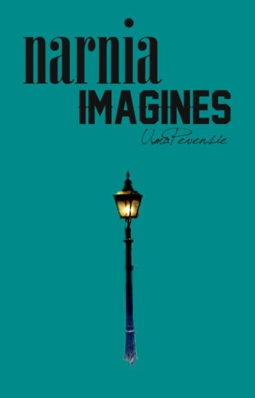 Imagines - Narnia *REQUESTS CLOSED*