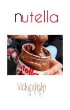 nutella / m.e by Vickyxhglp