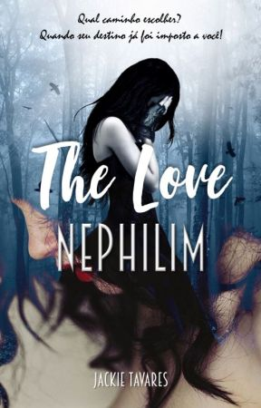 Nephilim - The Love by jackie_tavares