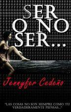 Ser o No ser... by saraid10
