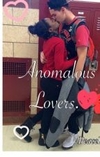 Anomalous Lovers. by PeaceLoveAwkward