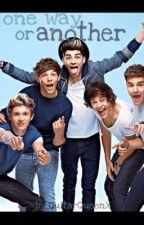 One Way or Another (One Direction Fanfic) by GuitarQueenx
