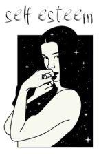 self esteem ❀ lh by fairyprincessjuliet