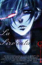 La Sirvienta [Ciel Phantomhive] by DeTsurii_Kuroshiine