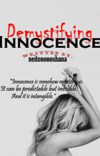 Demystifying Innocence by neitononoshana