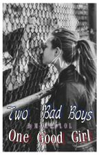 Two Bad Boys, One Good Girl [TERMINÉ] by Mallolol