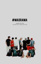 #Madrama | exo ff by namjafan