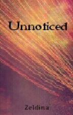 Unnoticed by Zeldina