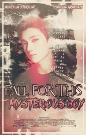 Fall for This Mysterious Boy by vlin93
