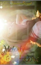 Melody Of Love by RomanSweet