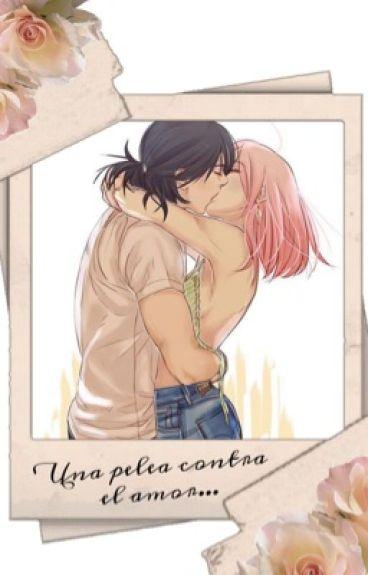 Una pelea contra el amor.