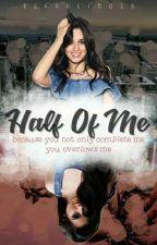 Half Of Me (Intersexual) by farcamilaway