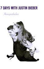 7 Days With Justin Bieber by Honeynutbieber