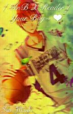 [KnB X Reader] Your boy~ ❤ by Suo_Misaki