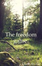 The freedom game. by Dark-to-life