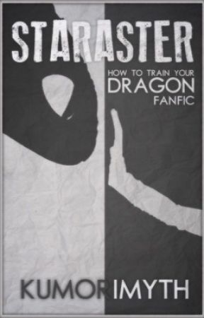 Staraster-A How To Train Your Dragon Fanfiction - Chapter 15