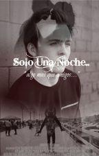 Solo Una Noche(Ryland Lynch y Tu) Hot by Abril_Lynch