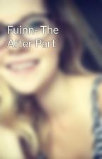 Fuinn- The After Part by woldie99