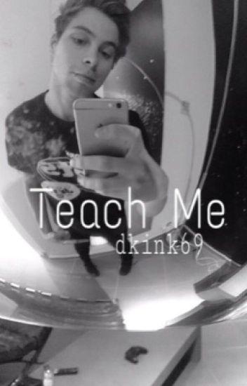 Teach Me | l.h