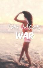This means war. ( Cher Lloyd and Zayn Malik Fanfic ) by MyHarBear