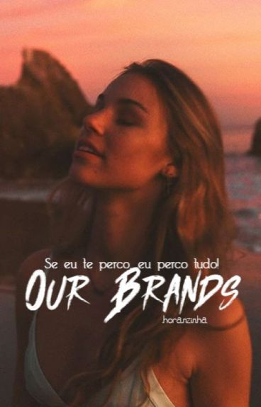 Our Brands + cth #Wattys2016