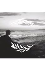 Young and beautiful by melesa1D