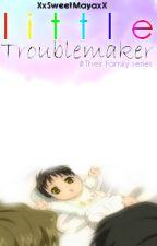 #Book2 : Little Troublemaker. (BoyBoy/Mpreg) by XxSweetMayaxX