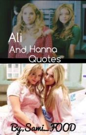 Ali and Hanna Quotes by AustraliaIsAmazing