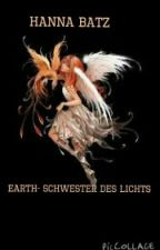Earth {Schwester des Lichts(Band 1)} by LoveTheWorldLikeYolo